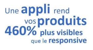 Mobile First : Appli et Produits