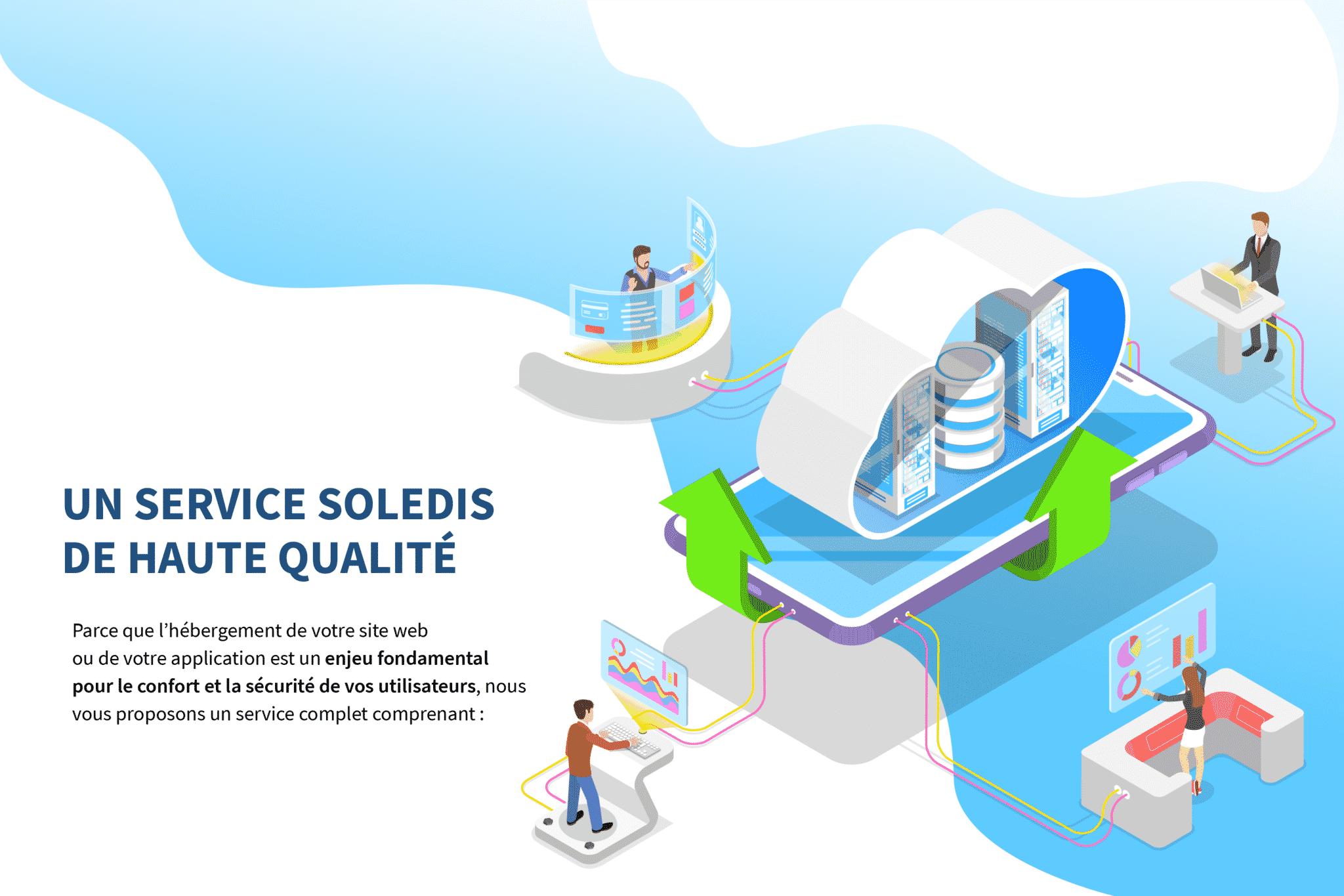 hébergement internet avec le service soledis de haute qualité